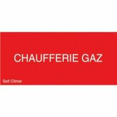 Panneau réglementaire ''Chaufferie gaz''