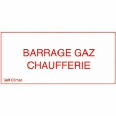 Panneau réglementaire Barrage gaz chaufferie