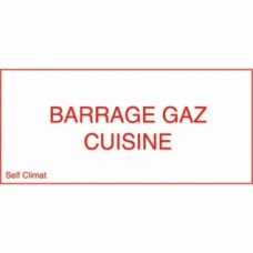Panneau réglementaire ''Barrage gaz cuisine''